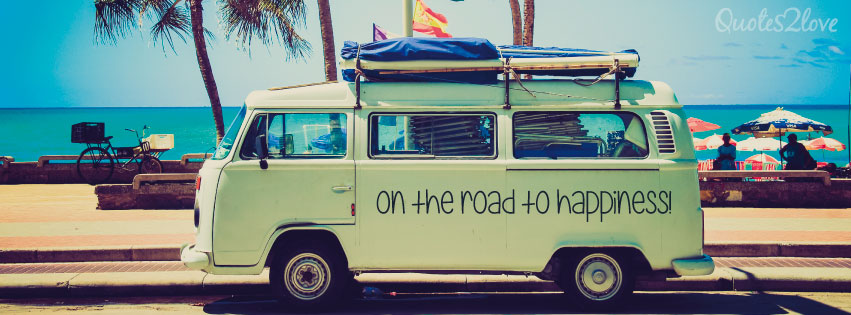 Facebook cover photo, On the road to happiness!