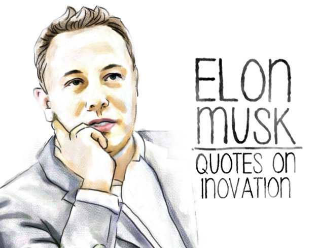 ELON MUSK quotes on innovaton
